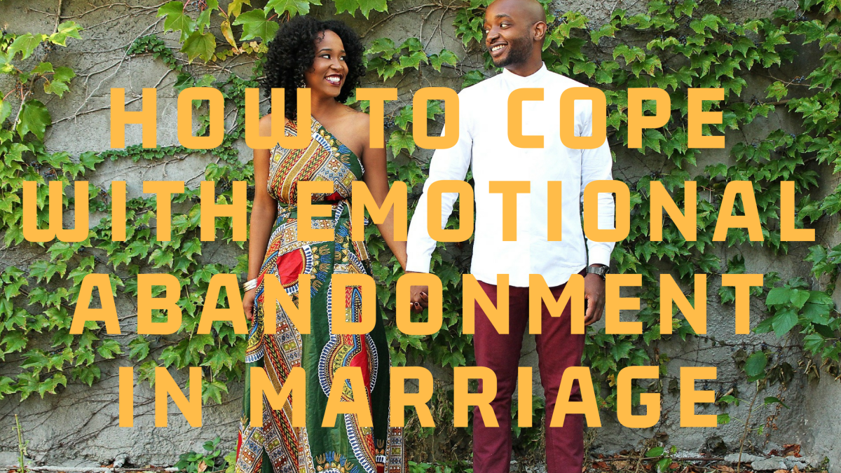 How to Cope with Emotional Abandonment in Marriage